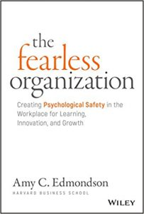 the fearless organisation psychological safety