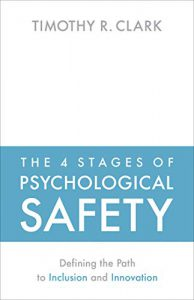 four stages of psychological safety